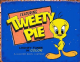 Tweety Pie retro metal sign  410mm x 320mm   (sf)